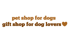 Pet shop for dogs, gift shop for dog lovers